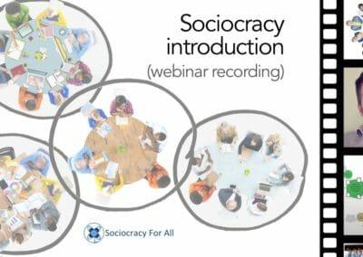 Sociocracy Introduction (presentation and Q&A)
