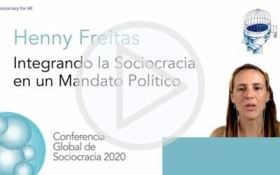 Integrando la Sociocracia en un Mandato Político (Henny Freitas)