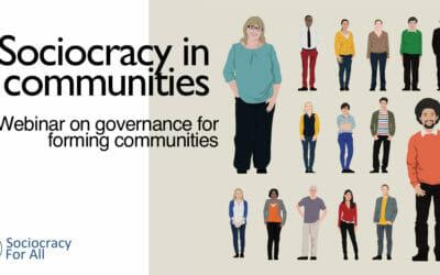 Sociocracy in forming communities