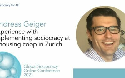 Experience with implementing sociocracy in a housing coop in Zurich (Andreas Geiger)