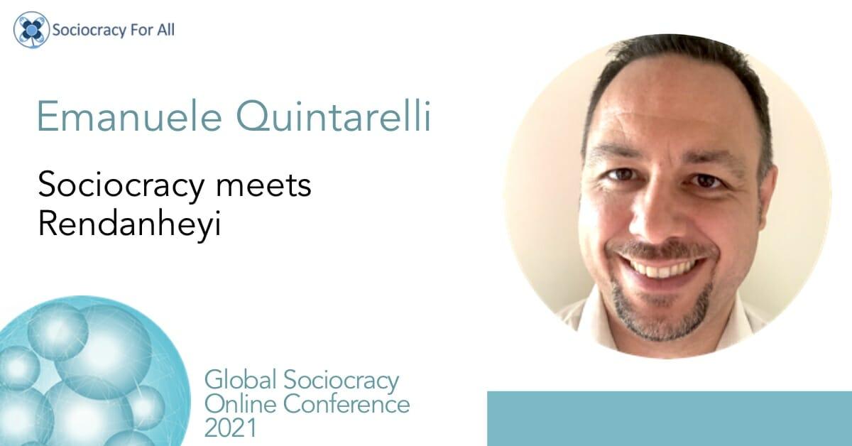 Sociocracy meets Rendanheyi (Emanuele Quintarelli)