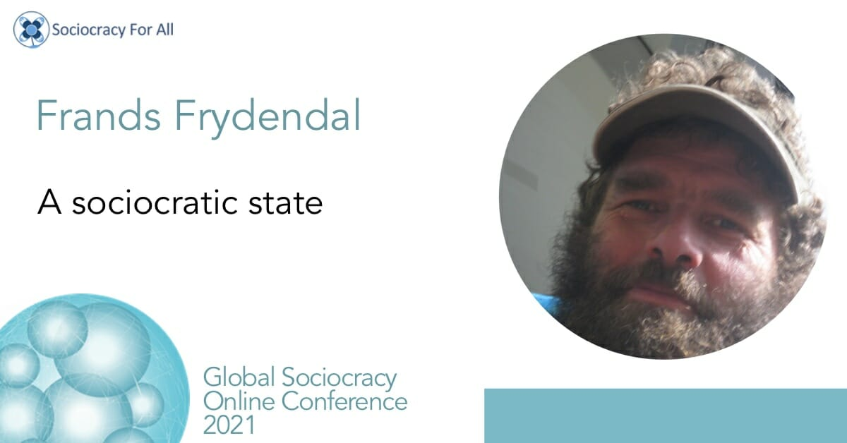 A sociocracy state (Frands Freyendal)