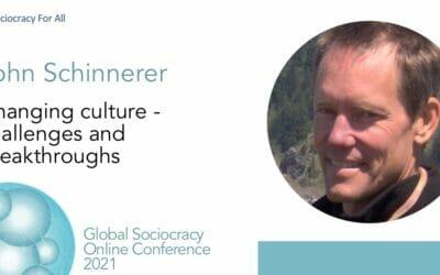 Changing Culture – Challenges & Breakthroughs (John Schinnerer)