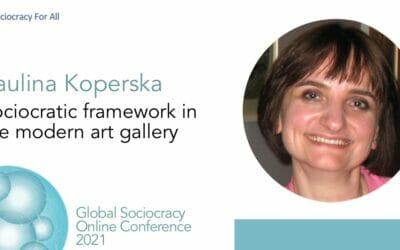 Sociocratic framework in the modern art gallery (Paulina Koperska)