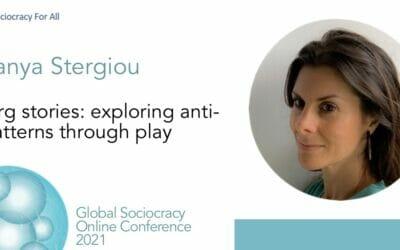 Org Stories: Exploring Anti-patterns through Play (Tanya Stergiou)