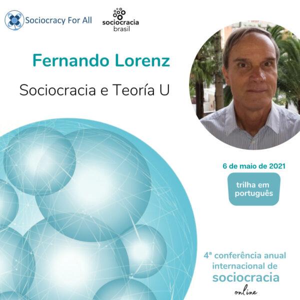 Sociocracia e Teoria U (Fernando Lorenz)