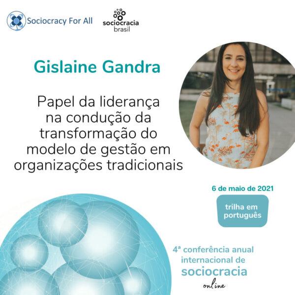 Papel da liderança na condução da transformação do modelo de gestão em organizações tradicionais (Gislaine Gandra)