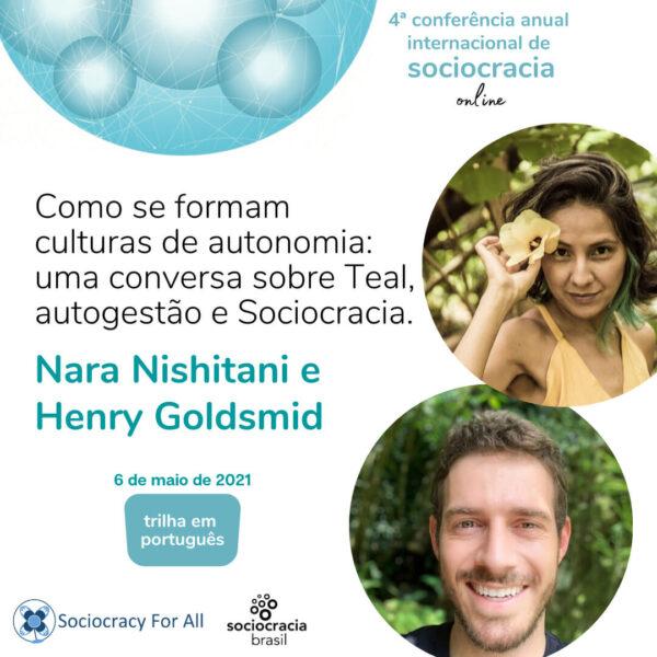 Como se formam culturas de autonomia: uma conversa sobre Teal, autogestão e Sociocracia (Nara Nishitani & Henry Goldsmid)