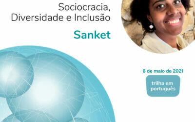 Sociocracia, Diversidade e Inclusão (Sanket)