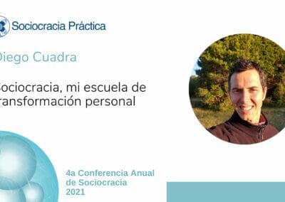 Sociocracia, mi escuela de transformación personal (Diego Cuadra)