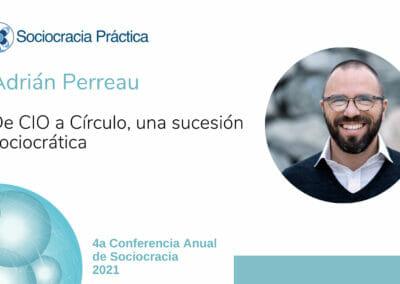 De CIO a círculo, una sucesión sociocrática (Adrián Perreau)