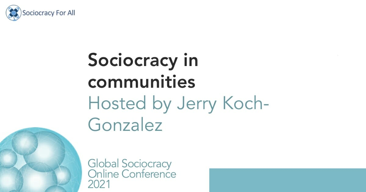 Sociocracy in intentional communities – chat