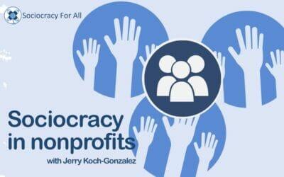 Sociocracy in nonprofits (presentation)