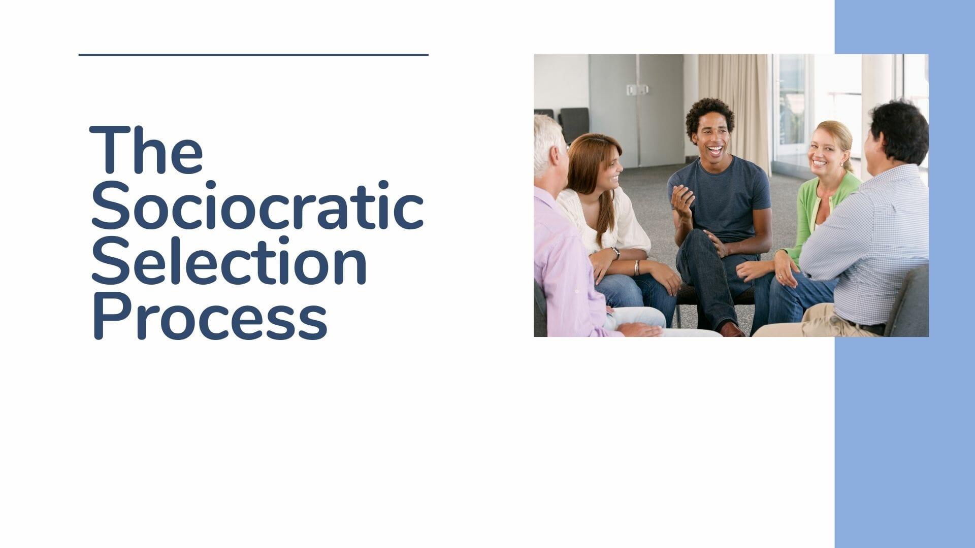 The Sociocratic Selection Process