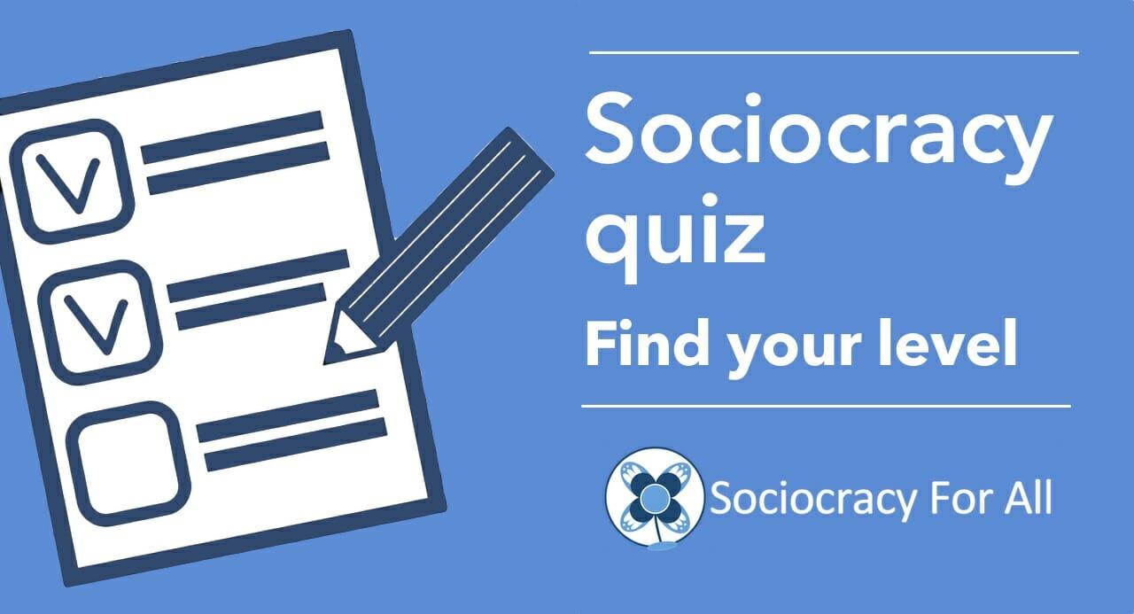 Sociocracy quiz - find your level